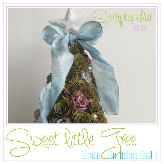 Winter workshop Sweet Little Tree