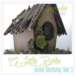 Deel 3 A Little Birdie