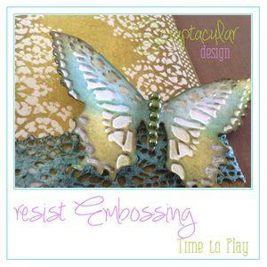 Resist Embossing